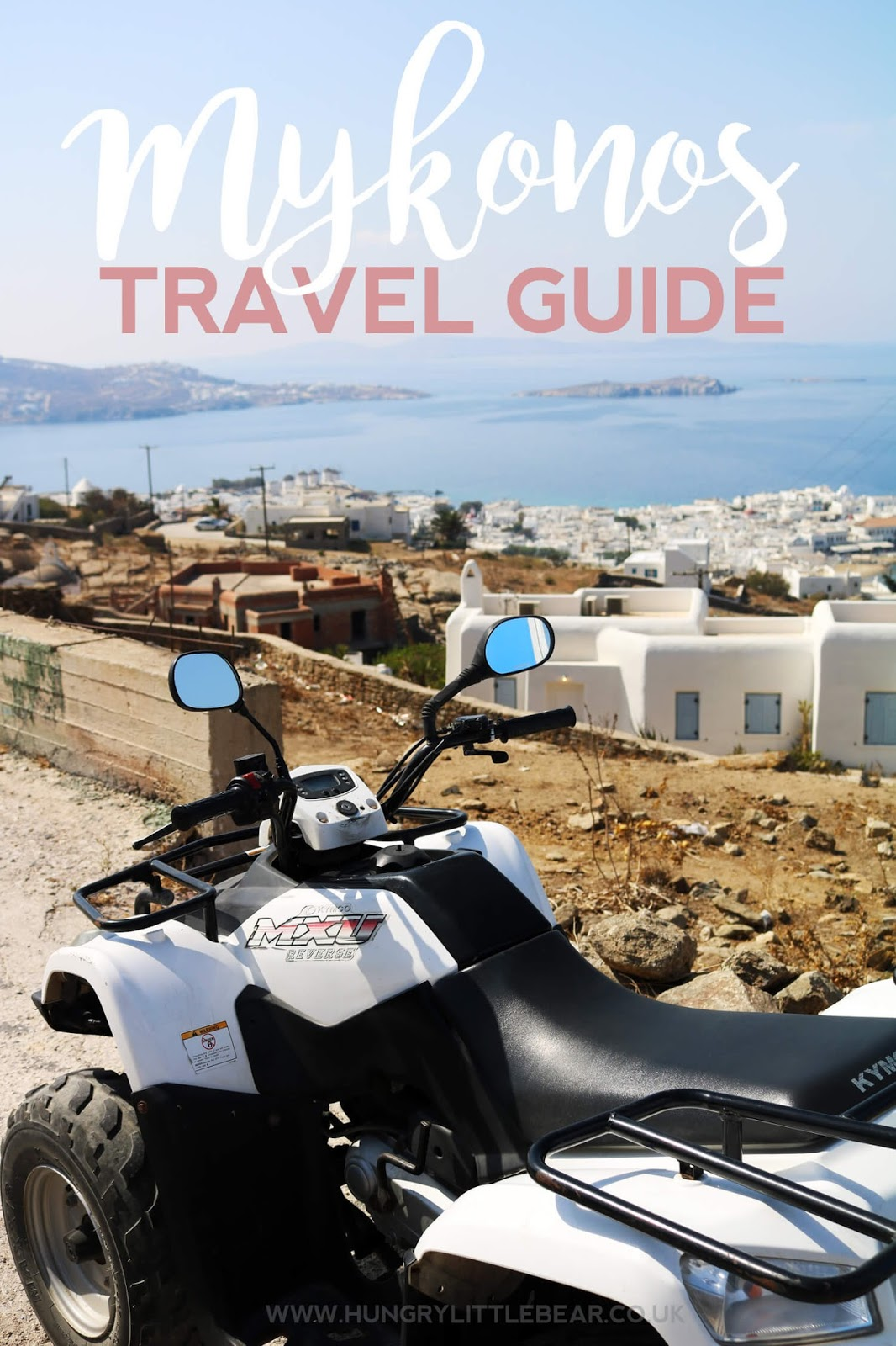Ultimate Mykonos Travel Guide | Hungry Little Bear