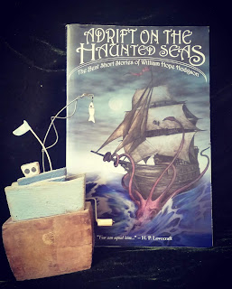 Adrift on the Haunted Seas: The Best Short Stories of William Hope Hodgson by Douglas A Anderson