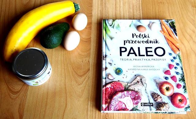 """""""Polski przewodnik PALEO"""" I.Wierzbicka, K.Karus-Wysocka - recenzja książki"""