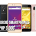 Best Android Smartphones Under 3000 Pesos, 2018 to Late 2017 Models