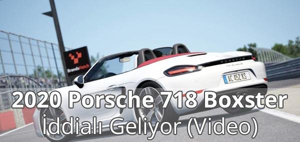 2020 Porsche 718 Boxster Video İzle