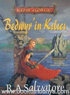 R. A. Salvatore - Kızıl Gölge Üclemesi 1. Kitap - Bedwyr'in Kılıcı