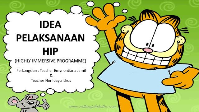 Perkongsian Idea Untuk HIP (Highly Immersive Programme)