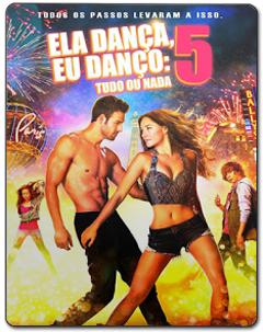 Ela Dança, Eu Danço 5 Torrent (2014) – BluRay 3D HSBS Dublado 5.1 Download