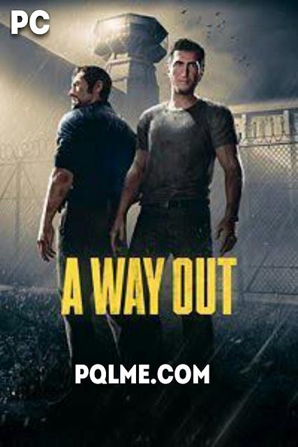 تحميل لعبه A Way Out 2019 للكمبيوتر برابط واحد مباشر