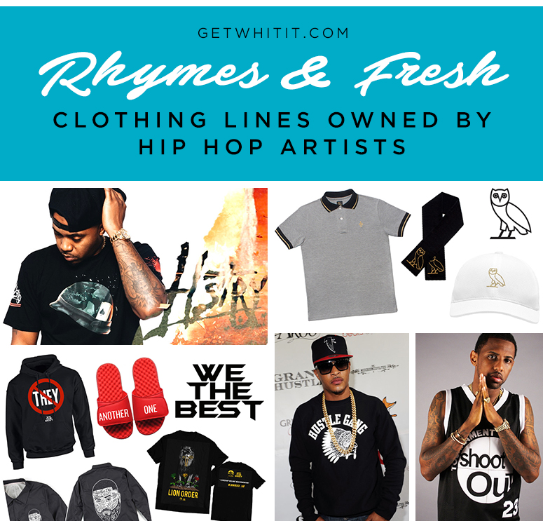Rhymes & Fresh: Clothing Lines Owned by Hip Hop Artists