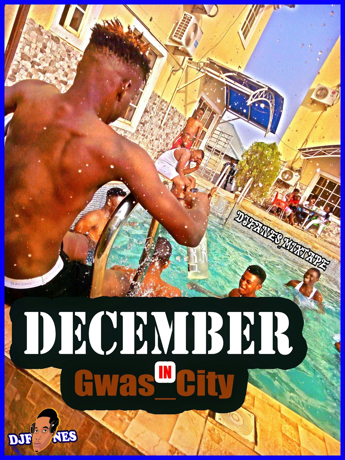 Download Mixtape Djfanes December In Gwas City