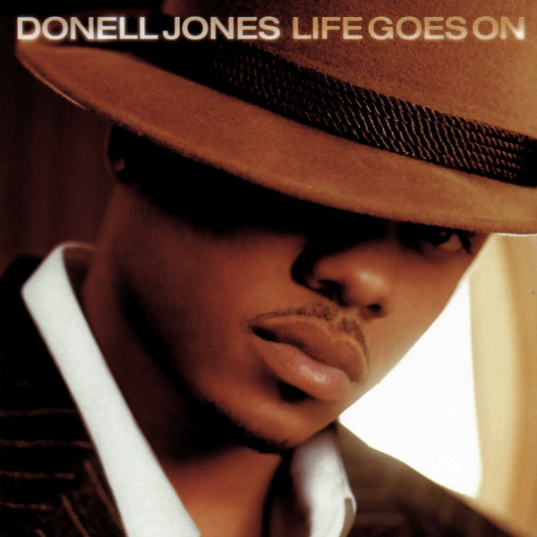 Everything Brittany2020 The Only 1 Net Donell Jones Life Goes On 2002