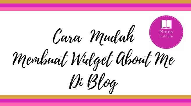 Cara Mudah Membuat Widget About Me Di Blog