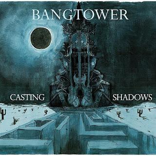 Bangtower - 2010 - Casting Shadows