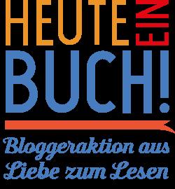 """Bei der Aktion """"Heute ein Buch! Bloggeraktion aus Liebe zum Lesen"""" stellen viele Bloggerinnen zum Internationalen Kindertag tolle Kinderbücher vor."""