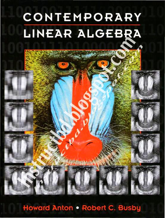 Book Contemporary Linear Algebra By Howard Anton Robert C Busby