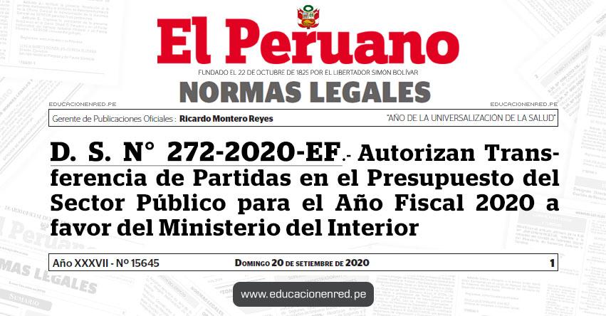 D. S. N° 272-2020-EF.- Autorizan Transferencia de Partidas en el Presupuesto del Sector Público para el Año Fiscal 2020 a favor del Ministerio del Interior