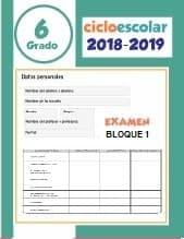 Examen Bloque 1 Sexto grado 2018-2019