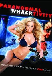 Paranormal Whacktivity (2013)