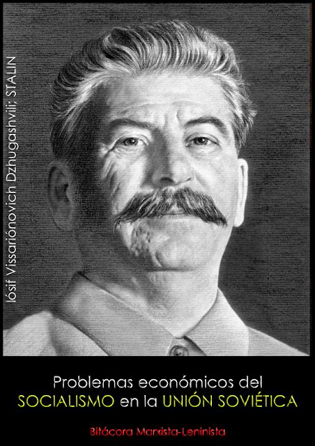 Stalin - Problemas economicos del socialismo en la URSS (1952) I%25C3%25B3sif%2BVissari%25C3%25B3novich%2BDzhugashvili%252C%2BStalin.%2BProblemas%2Becon%25C3%25B3micos%2Bdel%2Bsocialismo%2Ben%2Bla%2BURSS.%2B1952