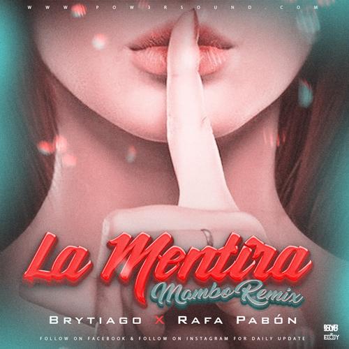 https://www.pow3rsound.com/2019/05/brytiago-ft-rafa-pabon-la-mentira-mambo.html