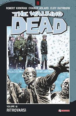 The Walking Dead - volume 15 - Ritrovarsi