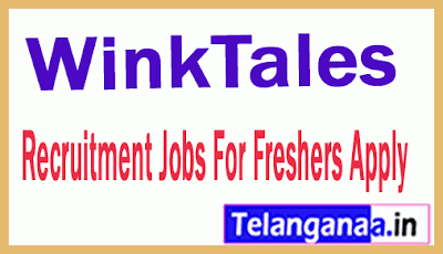 WinkTales Recruitment Jobs For Freshers Apply