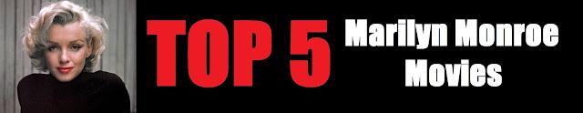 Top 5 Marilyn Monroe movies