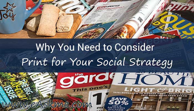 Why You Need to Consider Print for Your Social Strategy: eAskme
