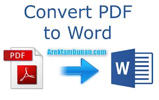 Cara Merubah PDF ke Word Dengan Cepat