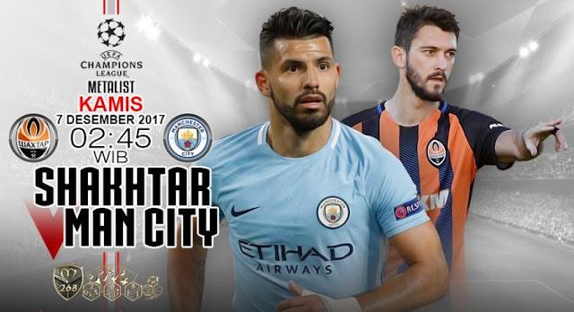 Prediksi Bola : Shakhtar Donetsk Vs Manchester City , Kamis 07 Desember 2017 Pukul 02.45 WIB