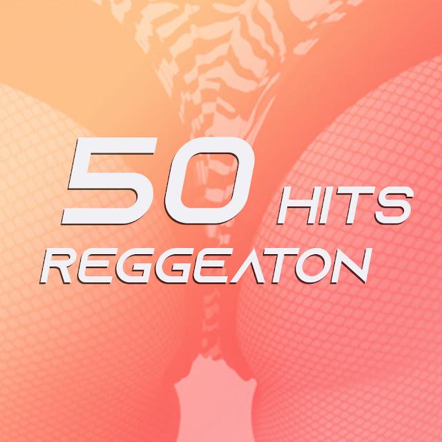 La playlist : 50 hits Reggaeton