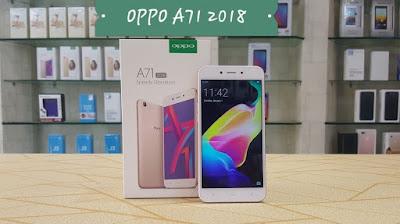 Spesifikasi dan Ulasan Lengkap Oppo A71 edisi 2018