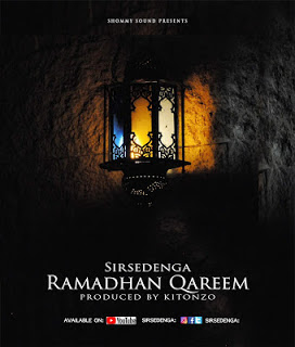AUDIO | Sar sedenga_ Ramadhan Kareem | Download mp3