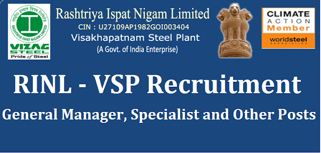 AP State, AP Jobs, Recruitments, Vizag Steel Plant, Medical Professionals Jobs, General Manager jobs, Specialist jobs, Rashtriya Ispat Nigam Limited, RINL-VSP
