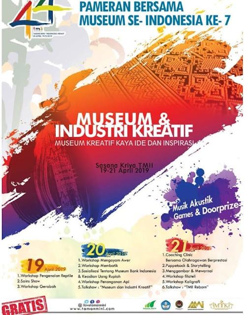 #TMII - #Promo Event Pameran Bersama Museum Se-Indonesia Ke-7 (19 - 21 April 2019)