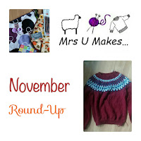 Mrs U Makes a November Round-Up