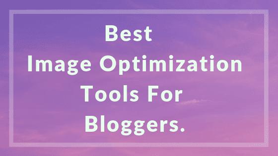 Best Image Optimization Tools - Reduce Image Size In kb