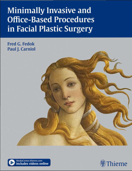 Minimally Invasive and Office-Based Procedures in Facial Plastic Surgery PDF (Jul 30, 2013)