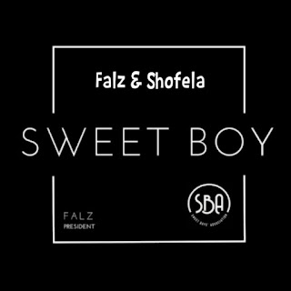 MUSIC: Shofela - Sweet Boys (Falz Cover)