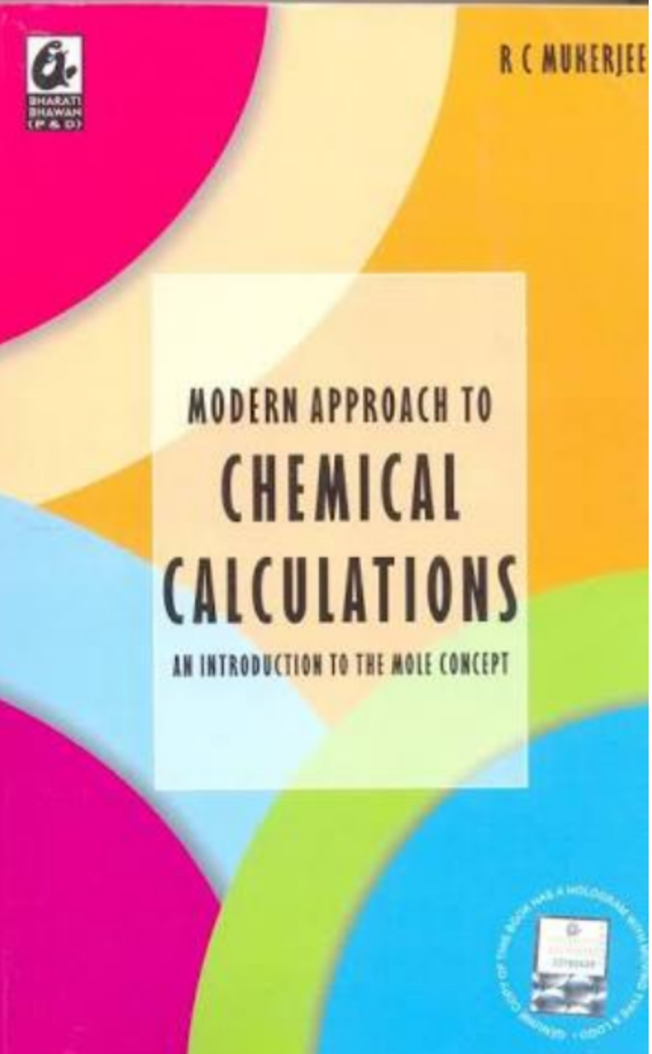 RC MUKHARJEE MODERN APPROACH TO CHEMICAL CALCULATION