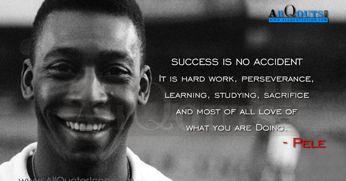 Pele Quotes and Sayings in English with Images | www ...