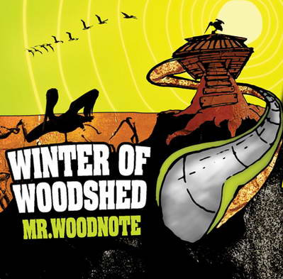 """Listen to """"Winter of Woodshed"""" album by Mr. Woodnote on Bandcamp"""