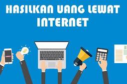 Cara Mencari Uang di Internet dengan Mudah dan Cepat