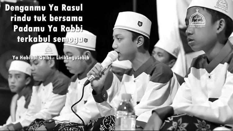 Ya Habibal Qolbi (Sang Kekasih Pujaan Hati) - Ahkam feat Abban Syubbanul Muslimin