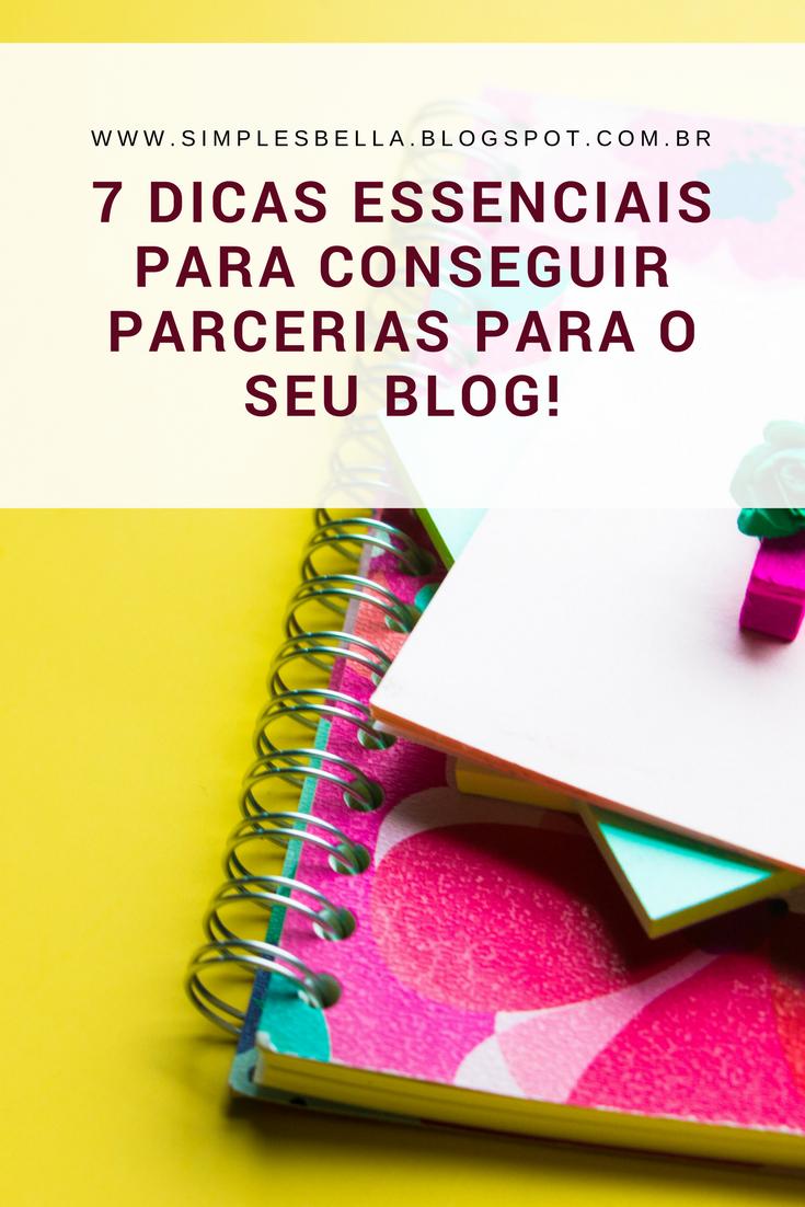 7 Dicas para conseguir parcerias para o seu blog