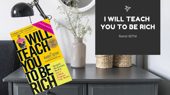 I Will Teach You To Be Rich, de Ramit Sethi