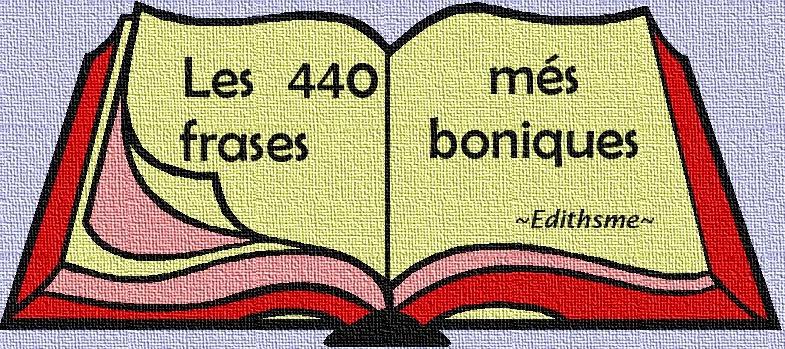 Edithsme Les 440 Frases Mes Boniques
