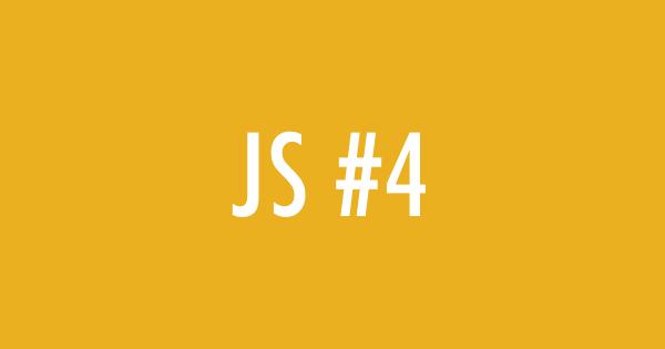 Javascript Weekly #4