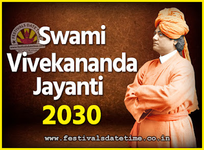 2030 Swami Vivekananda Jayanti Date & Time, 2030 National Youth Day Calendar