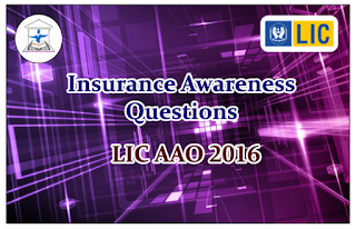 Insurance Awareness Questions for Upcoming LIC AAO 2016