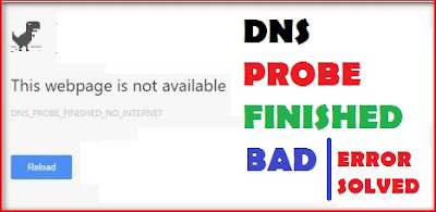 Dns Probe Finished Bad Config