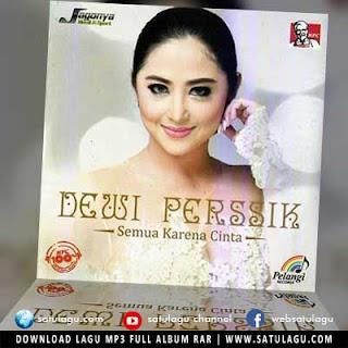 Download Lagu Dewi Persik Full Album Semua Karena Cinta (2017)