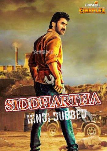 Siddarhta 2018 Hindi Dubbed 300mb Movie Download